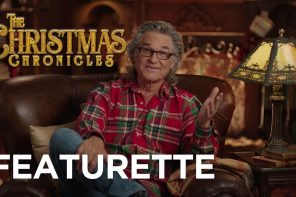 Featurette: THE CHRISTMAS CHRONICLES starring Kurt Russell!